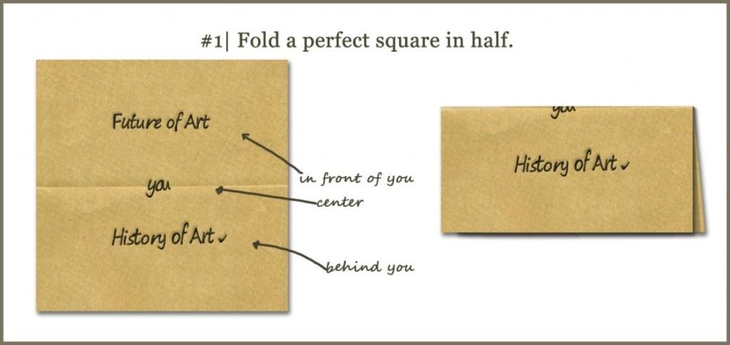 Fold a perfect square in half.