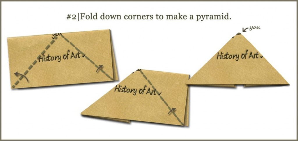 Fold down corners to make a pyramid.